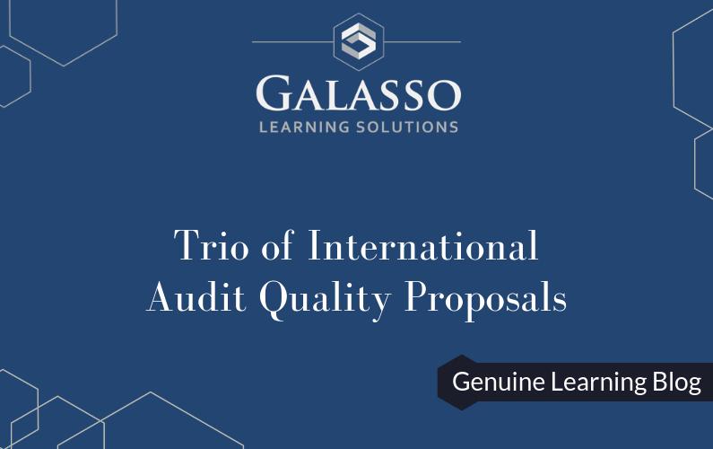 Trio of International Audit Quality Proposals