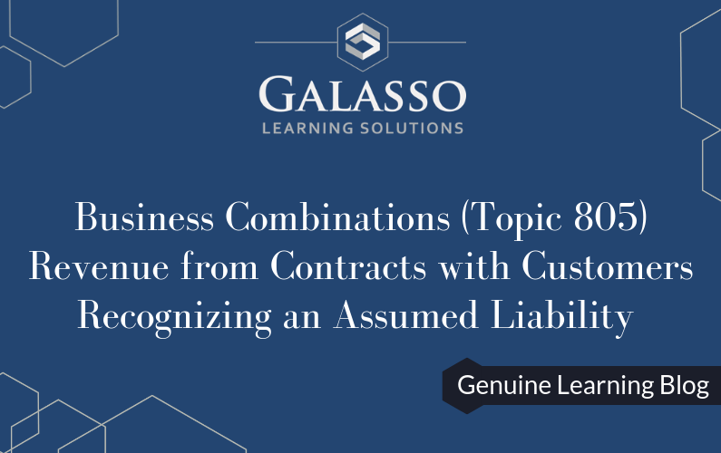 Business Combinations (Topic 805), Revenue from Contracts with Customers: Recognizing an Assumed Liability