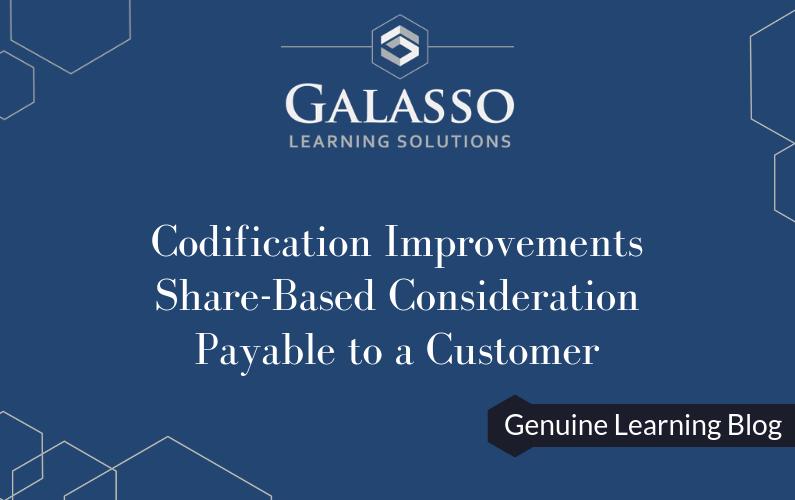 Codification Improvements Share Based Consideration Payable to a Customer
