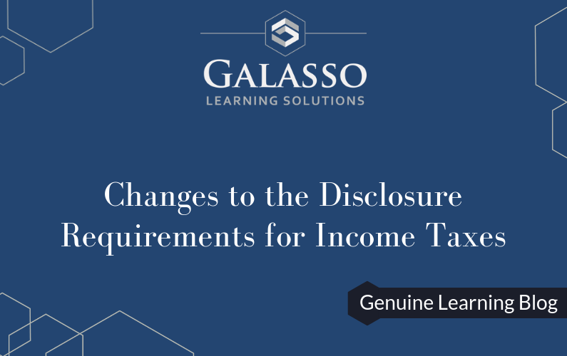 Changes to the Disclosure Requirements for Income Taxes