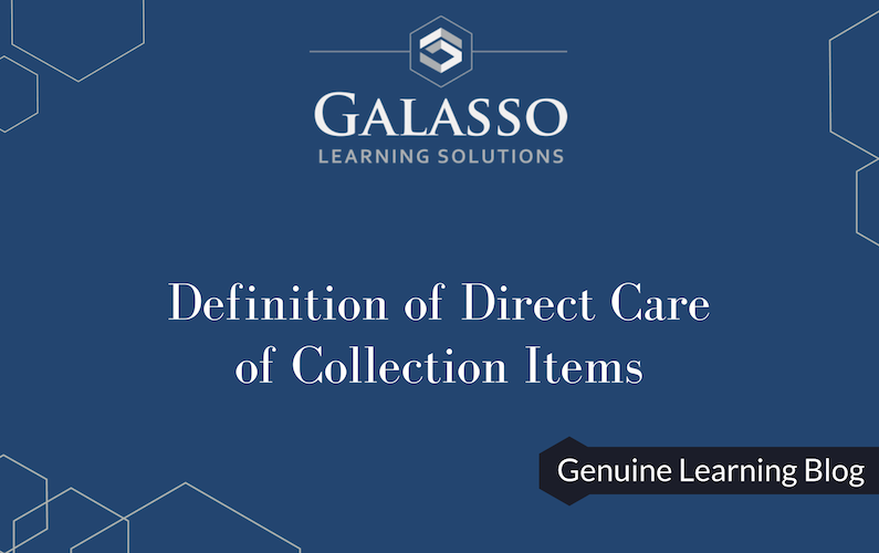 Definition of Direct Care of Collection Items