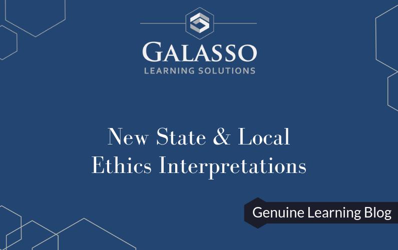 New State & Local Ethics Interpretations