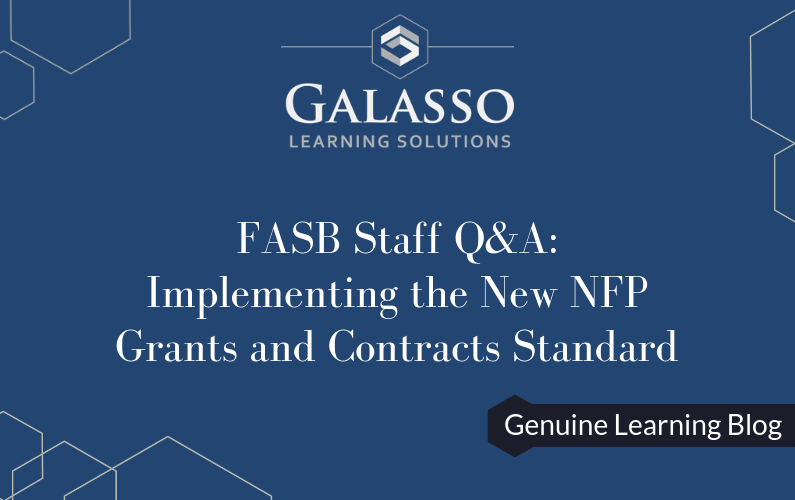 FASB Staff Q&A: Not-for-Profit Grants and Contracts Standard