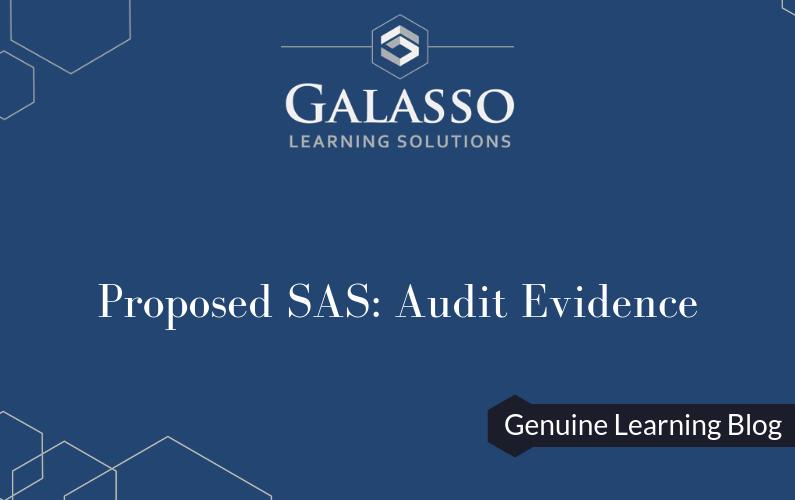 Proposed SAS: Audit Evidence