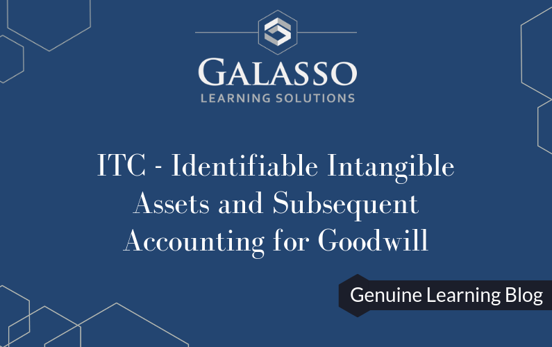 ITC – Identifiable Intangible Assets and Subsequent Accounting for Goodwill