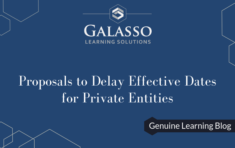 Two Proposals to Delay Effective Dates for Private Entities