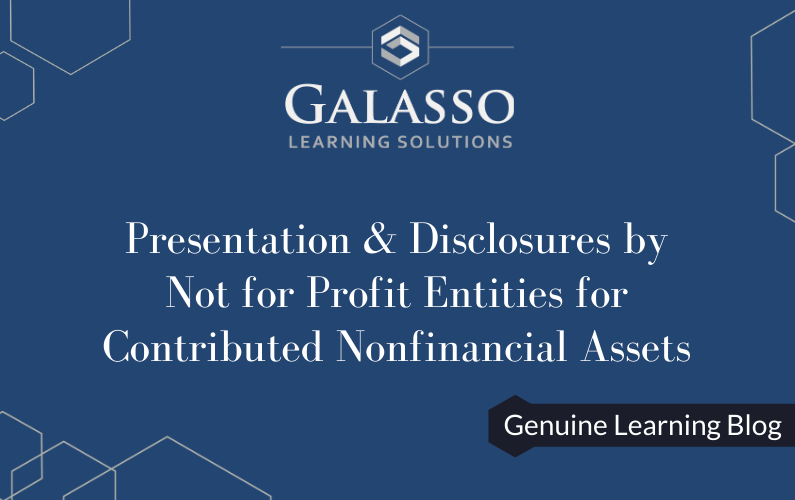 Presentation & Disclosures by Not for Profit Entities for Contributed Nonfinancial Assets