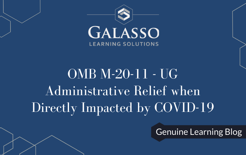 OMB M-20-11: UG Administrative Relief when Directly Impacted by COVID-19