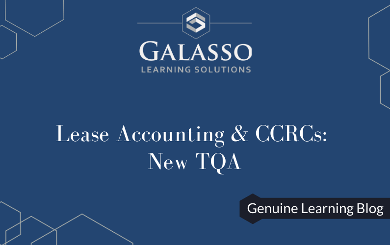 Lease Accounting & CCRCs: New TQA