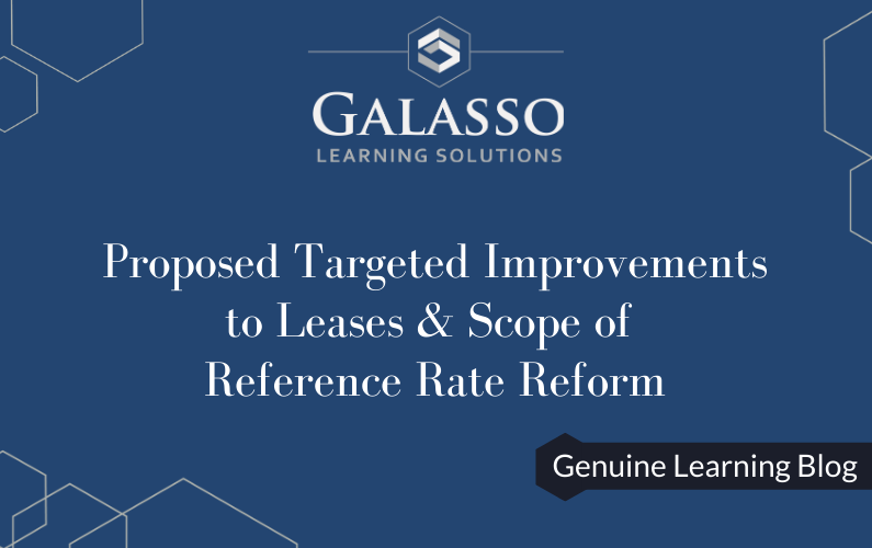 Proposed Targeted Improvements to Leases & Scope of Reference Rate Reform