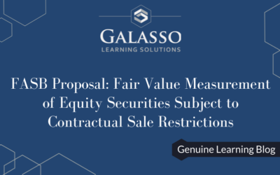 FASB Proposal: Fair Value Measurement of Equity Securities Subject to Contractual Sale Restrictions