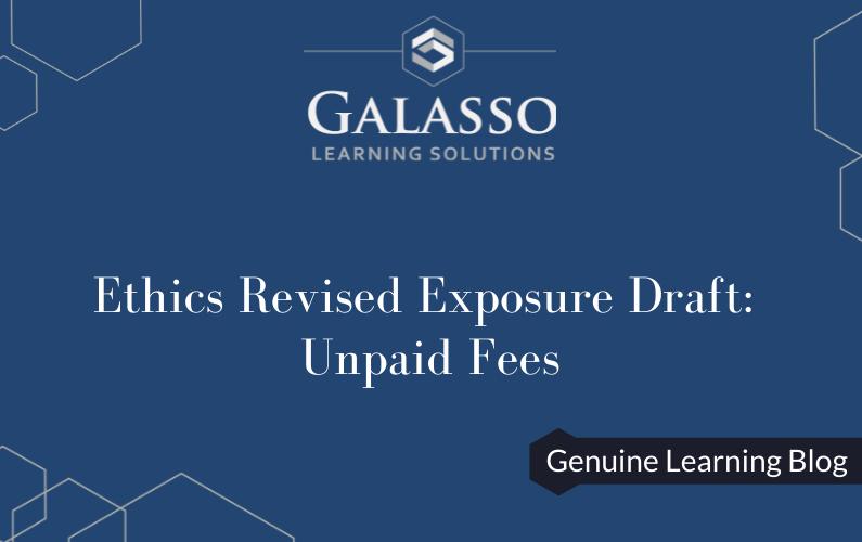 Ethics Revised Exposure Draft: Unpaid Fees