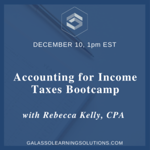 Accounting for Income Taxes Bootcamp