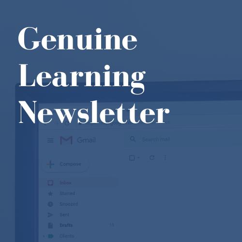 Genuine Learning Newsletter